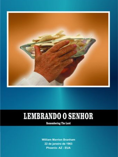 Livro - Mensagem Lembrando O Senhor 63-0122 -  Branham