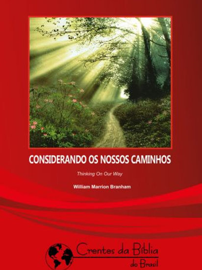 Livro - Mensagem - Considerando os Nossos Caminhos 59-0706 - Branham