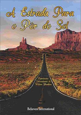 Livro - A Estrada Para o Pôr do Sol Por Rebekah Branham Smith