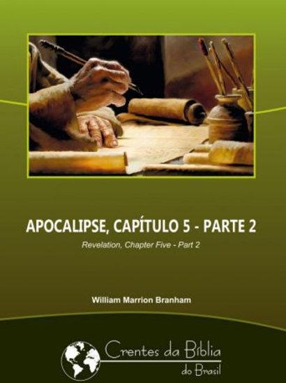 Livro - Mensagem Apocalipse, Capítulo 5 - Parte 2 61-0618 - Branham
