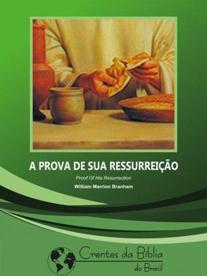 Livro - A Prova de Sua Ressurreição 55-0410 - Branham