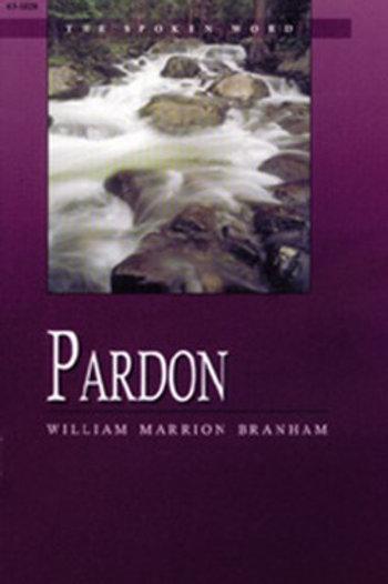 Livro - Mensagem Perdão  63-1028 - Branham