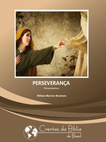 Livro - Perseverança 63-1116 - William Branham