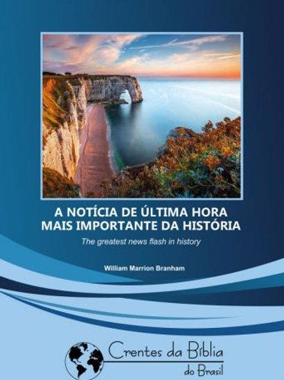 Livro - Mensagem - A Notícia de Última Hora Mais Importante da História -Branham