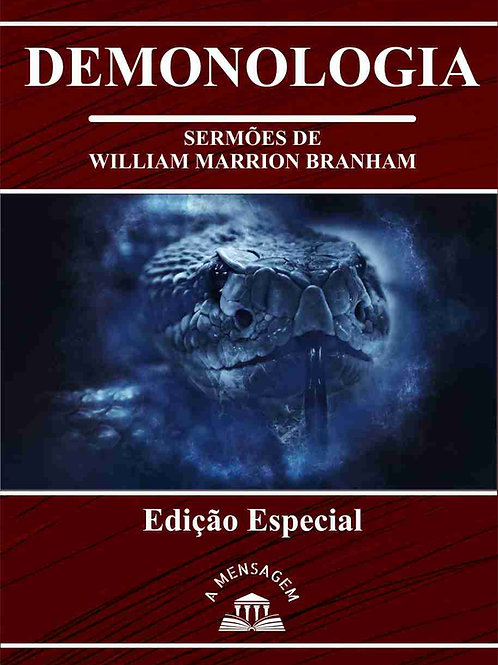 Livro - Série Demonologia por William Marrion Branham