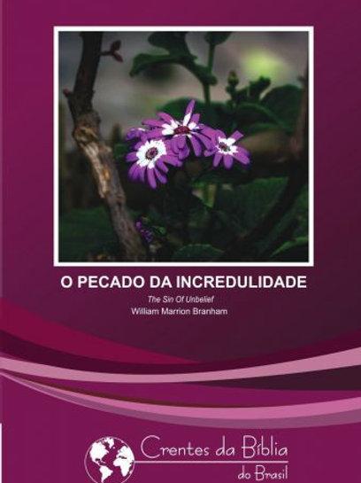 Livro - O Pecado da Incredulidade 58-0517 - Branham