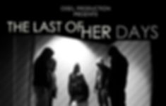 The Last Of Her Days