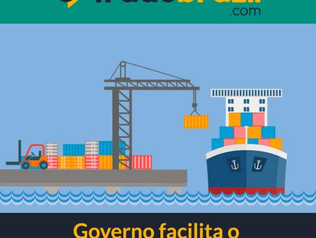 Governo Facilita o Comércio Internacional