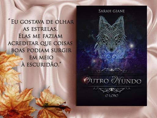 Outro Mundo: O Lobo, de Sarah Giane