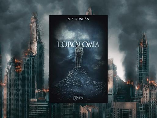 Lobotomia, Fantasia distópica de N. A. Rondán