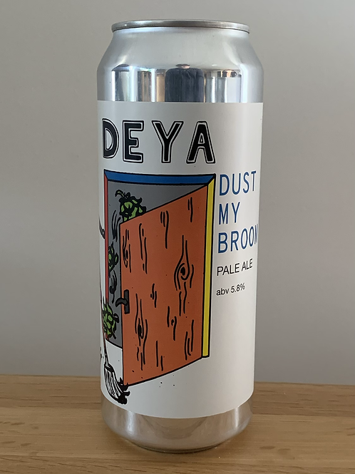 DEYA BREWING COMPANY DUST MY BROOM