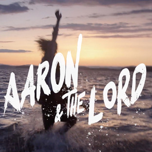 Aaron & The Lord