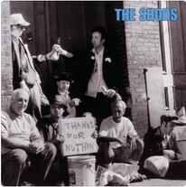 """The Shods """"Thanks For Nuthin"""" 1999"""