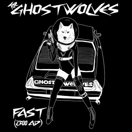 "The Ghost Wolves ""FAST (2300 AD)""  Split 7"" Single with Delta Haints (Out 5/14/21)"