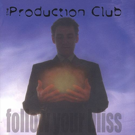 "Production Club ""Follow Your Bliss"" 2003"