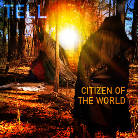 "Tell ""Citizen of the World"" Single (Out 5/4/21)"