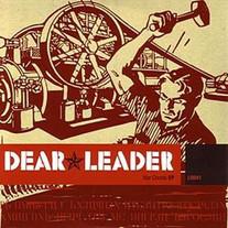 "Dear Leader ""War Chords"" EP 2003"