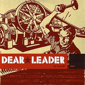 "Dear Leader ""War Chords"" EP 2003"