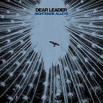 "Dear Leader ""Nightmare Alleys"" Maxi-Single 2007"