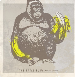 "The Fatal Flaw ""Stab the Speakers"" 7"" Single 2008"