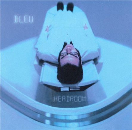 "Bleu ""Headroom"" 2000"