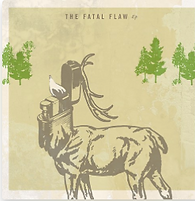 The Fatal Flaw %22The Fatal Flaw%22 EP 2