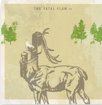 """The Fatal Flaw """"The Fatal Flaw"""" EP 2008"""