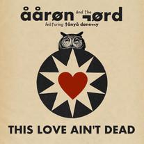 This Love Ain't Dead - Single Art (Final).jpg