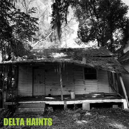 "Delta Haints ""Ashes Of My Mojo"" 7"" Single (8/29/20)"
