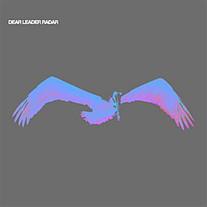 """Dear Leader """"Radar"""" EP 2006"""