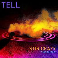 Tell %22Stir Crazy%22 Single Cover.jpg