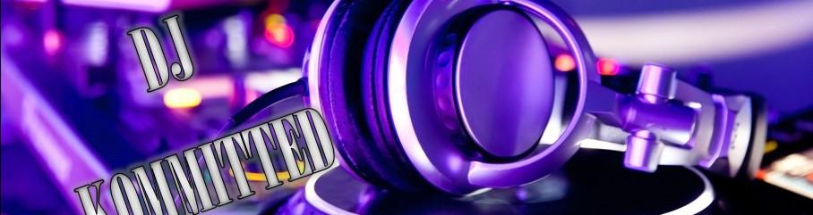 DJ Kommitted