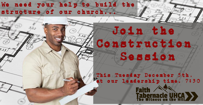 Faith Tabernacle Construction session.jp
