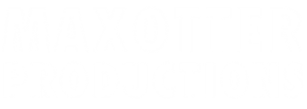 MAXOTTER PRODUCTIONS white.png