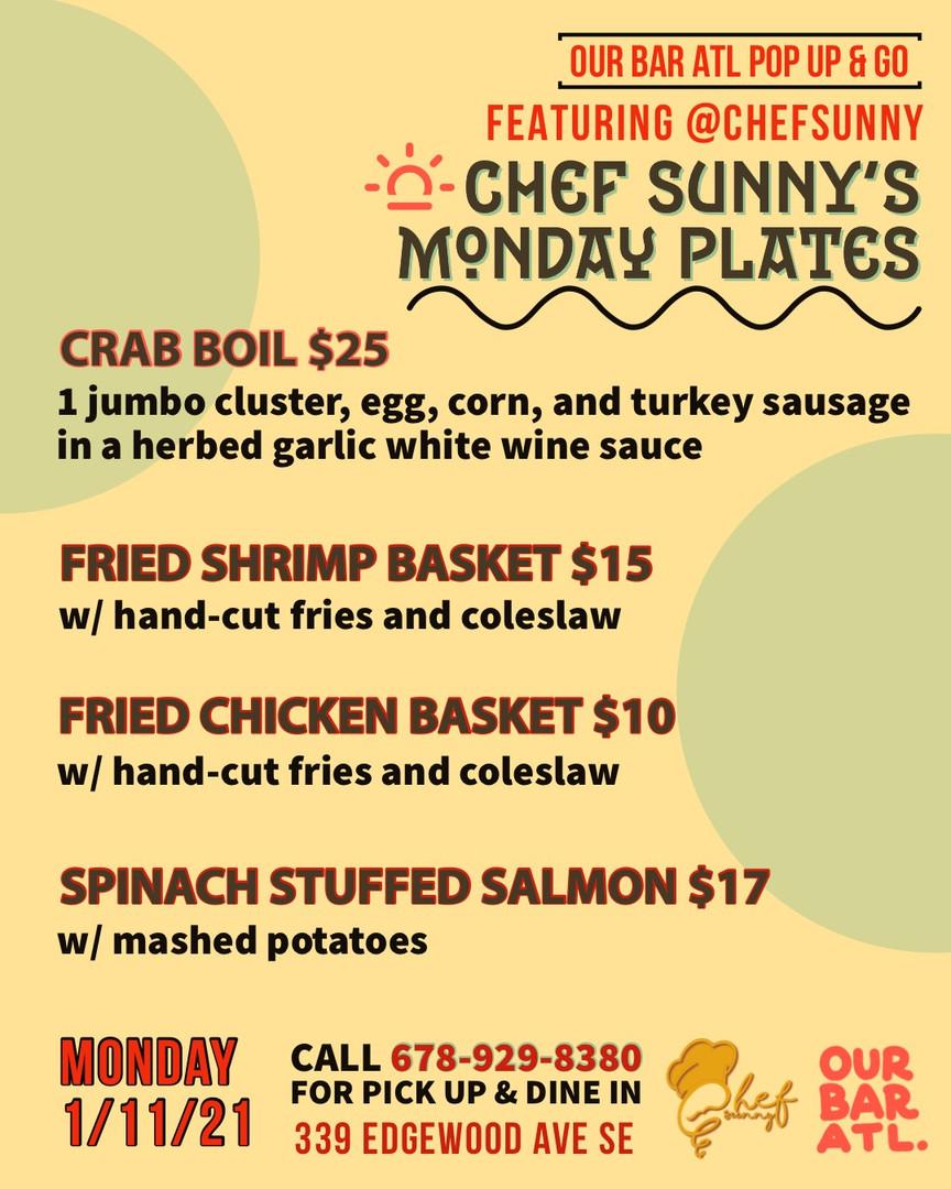 Chef Sunny's Monday Plates!