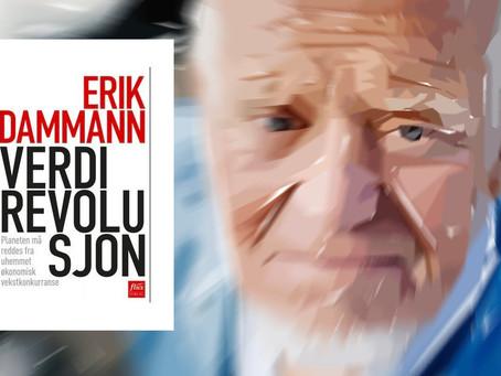 Erik Dammans «Verdirevolusjon» på dagsorden