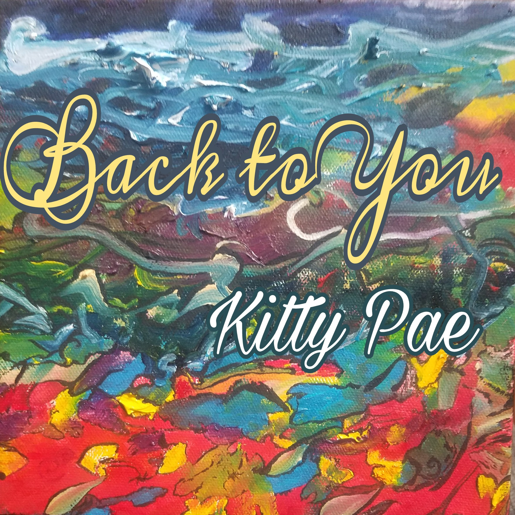 Back to You - Kitty Pae