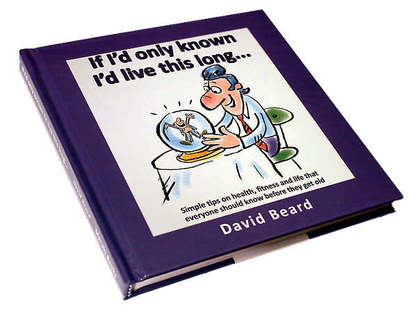 If I'd know I'd live this long - David Beard book.png