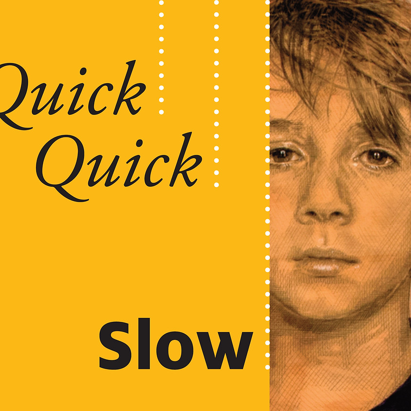 'Quick Quick Slow' - Judy Rogers