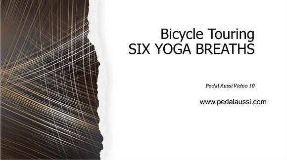 BICYCLE TOURING - SIX BREATHS