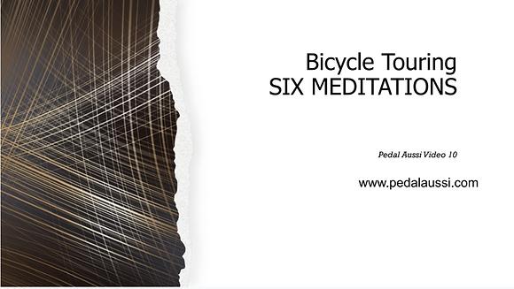 Bicycle Touring - Six Meditations