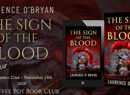 Book Spotlight—The Sign of the Blood (A Dangerous Emperor, Book #1) by Laurence O'Bryan