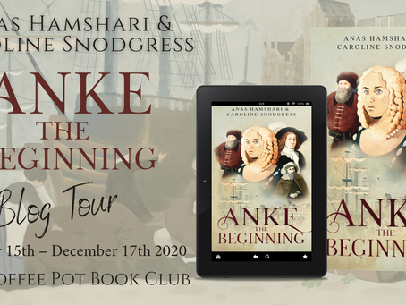 Book Spotlight—Anke: The Beginning by Anas Hamshari and Caroline Snodgress