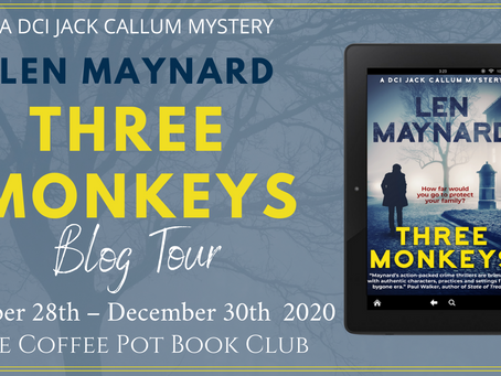 Book Spotlight—Three Monkeys (DCI Jack Callum Mysteries Book 1) by Len Maynard
