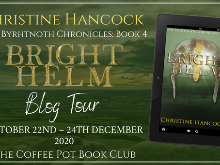 Book Spotlight—Bright Helm (The Byrhtnoth Chronicles: Book 4) by Christine Hancock