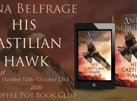 Book Spotlight—His Castilian Hawk (The Castilian Saga, Book 1) by Anna Belfrage