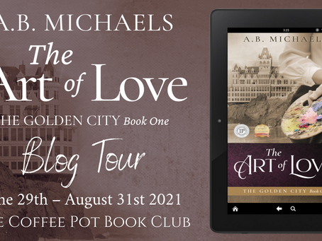 The Art of Love (The Golden City, Book One) by A.B. Michaels