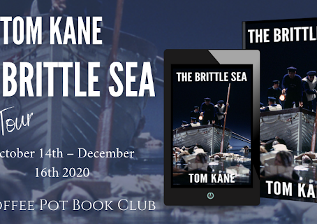 Book Spotlight—The Brittle Sea (The Brittle Saga Trilogy Book 1) by Tom Kane