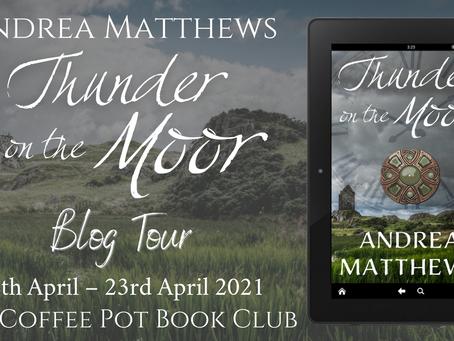 Book Spotlight: Thunder on the Moor by Andrea Matthews