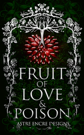 FRUIT OF LOVE AND POSION.png